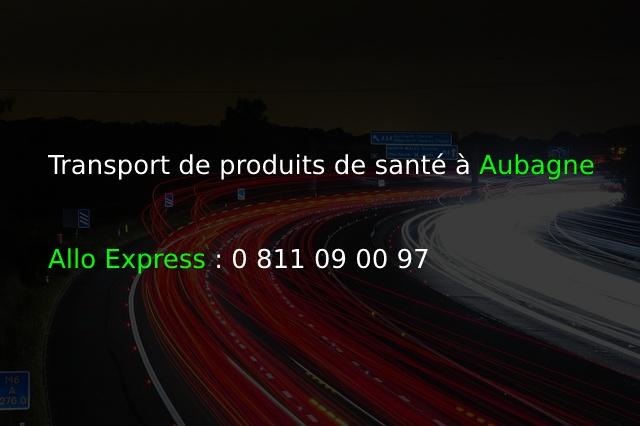 Transport de produits de santé à Aubagne